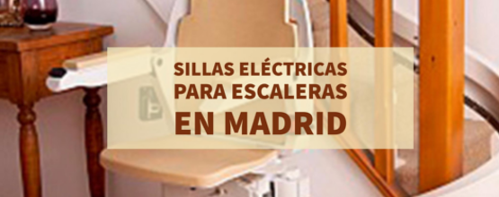 Sillas electricas para escaleras Madrid